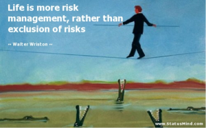 Risk navigation can be a tight rope walk